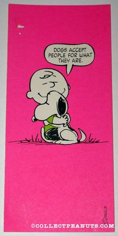 Peanuts Postcards | CollectPeanuts.com - Charlie Brown hugging Snoopy 'Dogs accept people for what they are' Postcard