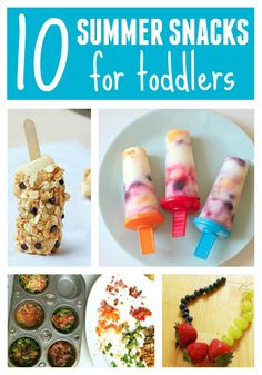 Toddler Approved!: 10 Summer Snacks for Toddlers