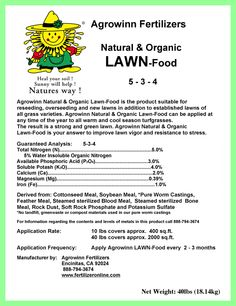 """Agrowinn's """"All Natural Organic Lawn Food"""" is a product suitable for reseeding, over-seeding, and new lawns, in addition to established lawns of all grass varieties. Agrowinn's """"All Natural Organic Lawn Food"""" can be applied at any time of the year to all warm and cool season grasses. Your result is a lovely, strong, and green lawn all year round. Agrowinn's Lawn Food helps build soil quality and improves soil structure as it feeds your lawn."""