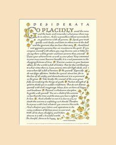 Desiderata poem Desiderata print go placidly Max Desiderata Poem, Max Ehrmann, Child Of The Universe, Calligraphy Print, Be Gentle With Yourself, Beautiful World, Print Design, Poems, Peace