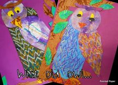 The Wise Old Owl: Poetry and Painted Paper 2ND GRADE/ FAIRY TALES/ NATURE