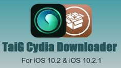 Jailbreak Download: Cydia download iOS 10.2.1 with TaiG jailbreak