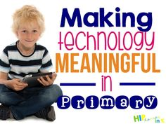 From QR Codes to Workflow Apps, this is an AWESOME post about Making Technology Meaningful in Primary