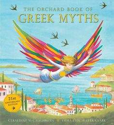 The Orchard Book of Greek Myths on TheBookSeekers. Retold by Geraldine McCaughrean, Illustrated by Emma Chichester Clark.