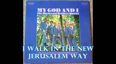 From the vinyl LP My God And I by the Blackwood Brothers Quartet.    Similar music is for sale in my Ebay store: http://stores.shop.ebay.com/Garisons-Collection