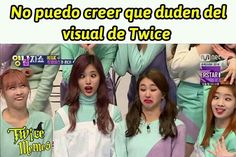 Page 2 Read TWICE from the story Memes de kpop by (Ha-Neul Kim) with 647 reads. nuest, detodo, twice. Nayeon, Kpop Girl Groups, Kpop Girls, Signal Twice, Twice Tzuyu, Love You Meme, Ver Memes, Memes Funny Faces, Dahyun