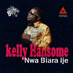 Kelly Hansome - NWA BIARA IJE [prod. by Uglybeatz]