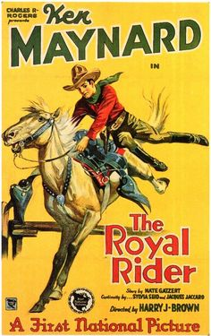 The Royal Rider posters for sale online. Buy The Royal Rider movie posters from Movie Poster Shop. We're your movie poster source for new releases and vintage movie posters. Classic Movie Posters, Movie Poster Art, Classic Films, Old Movies, Vintage Movies, Vintage Posters, Caricature, Old Western Movies, Western Comics