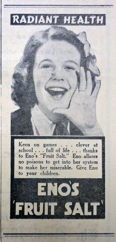 "Interesting 1942 advertisement for Eno's Fruit Salt - ""Eno allows no poisons to get into her system to make her miserable. Give Eno to your children."""