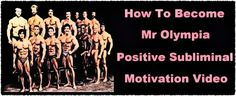 Bodybuilding Motivation. Become Mr Olympia Using Powerful Subliminal Affirmations.