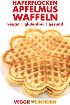 Gesunde vegane Waffeln mit Haferflocken und Apfelmus   Einfaches Waffelrezept ohne Ei   vegane Rezepte deutsch   Vegane Waffeln backen zum Frühstück   glutenfrei   ohne Weizen   ohne Mehl   schnell, einfach und gesund   Rezept mit Schritt für Schritt Fotos und VIDEO #VeggieEinhorn