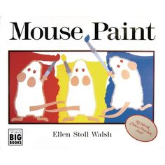 """A friend of mine told me about the book """"Mouse Paint"""" by Ellen Stoll Walsh. It is the perfect book to use to when teaching color mixing. Toddler Books, Childrens Books, Toddler Fun, Paint Color Wheel, Mouse Paint, Shape Collage, Painting Activities, Drip Painting, Marble Painting"""