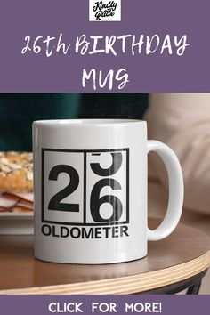 This oldometer mug is great as a funny 26th birthday gift. It's perfect for a friend or a coworker and it's inexpensive and cute, just right for celebrating 26 years. #26thbirthdaycoffeemug #26thbirthdaygift #funny26thbirthdaymug #26yearsold #26yearsbirthdaygift