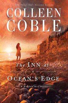 The Inn at Ocean's Edge (A Sunset Cove Novel) by Colleen Coble  https://www.amazon.com/Oceans-Edge-Sunset-Cove-Novel/dp/1401690262/ref=as_sl_pc_ss_til?tag=daysonreflec-20&linkCode=w01&linkId=DBDBLJWGZADIYSDZ&creativeASIN=1401690262