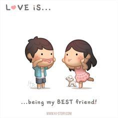 Love is… being my bestfriend!