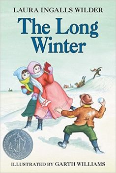 The Long Winter - Laura Ingalls Wilder. Books to read with my girls. I would love to take them to DeSmet, South Dakota and show them some of the Laura Ingalls Wilder spots I saw as a little girl. Laura Ingalls Wilder, Books To Read, My Books, Reading Books, Bedtime Reading, Film Books, Garth Williams, Thing 1, Long Winter