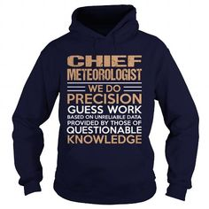 CHIEF-METEOROLOGIST T-Shirts, Hoodies (35.99$ ==► Shopping Now to order this Shirt!)