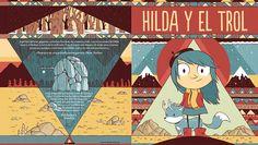 """""""Hilda y el Trol"""" de Luke Pearson .  Espíritus del mar, gigantes, extraños hombres de madera y trols. Las excursiones de Hilda nunca se limitan a lo ordinario. Ésta en particular depara sin unas cuantas sorpresas, aunque, como dice Hilda, «así es la vida del aventurero».  Un emocionante cuento para niños y adultos.  «Las enigmáticas ilustraciones de Pearson ( mezcla de Lucky Luke y Miyazaki) crean un mundo arcano de criaturas misteriosas, en un libro que por su presentación es un tesoro»…"""