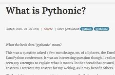 http://blog.startifact.com/posts/older/what-is-pythonic.html http://www.python.org/dev/peps/pep-0020/