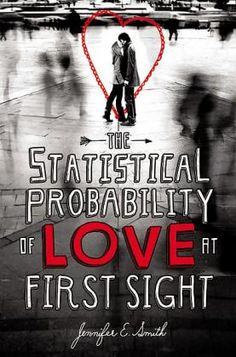 Book Review: The Probability of Love at First Sight  Best love book in the history :* live it