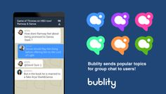 Bublity App gives topics to users. http://bublity.com/