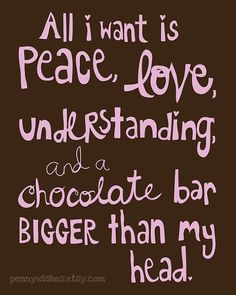 Items similar to Peace, Love, Chocolate - 8x10 Art Print, office decor, humor, handlettering on Etsy