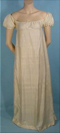"c. 1809 China Silk Gown AntiqueDress.com [This is so plain and simple, I wonder if it's a ""slip dress"" to be worn under a netted or lace overdress.]"