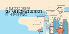Want to start a business in the Philippines? Here's a list of the central business districts in the Philippines with information you need to know. Quezon City, Makati, Central Business District, Starting A Business, Investors, Philippines, Infographic, Facts, Travel