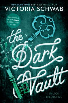 #CoverReveal The Dark Vault: Unlock the Archive (The Archived, #1 - #2.5) by Victoria Schwab