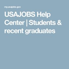 USAJOBS Help Center | Students & recent graduates