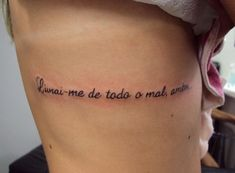 Tatuagem / Escrita / Frases / Costela / Tattoo / Writing / Quotes / Ribs #studio900 #crismaia