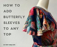 How To Add Butterfly Sleeves To A Top Or Dress Colment ajouter des manches papillon Sewing Patterns Free, Free Sewing, Clothing Patterns, Dress Sewing Patterns, Techniques Couture, Sewing Techniques, Sewing Sleeves, Dress Sleeves, Add Sleeves