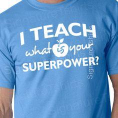 Gift for Teacher tshirt I Teach humor cool by signaturetshirts, $14.95