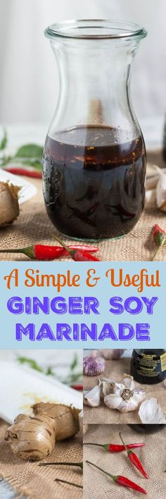 Kitchen Basics: A Simple & Useful Ginger Soy Marinade A simple marinade recipe with an infinite number of uses.  Great for chicken, steak, pork chops, salmon, or even tofu.