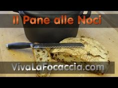 Ricetta Pane Semplice con le Noci - YouTube