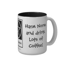 Harm None and Drink Lots of Coffee! Pagan wiccan coffee-addicts Mug by www.cheekywitch.co.uk #zazzle #witch #wicca #pagan #paganhumor