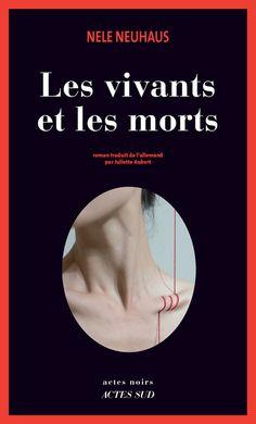 """""""Les Vivants et les morts"""" de Nele Neuhaus"""