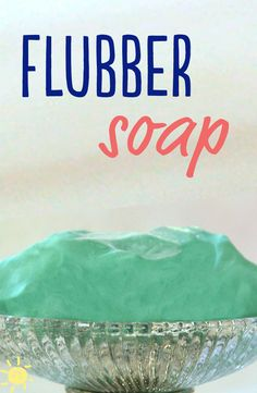 FLUBBER SOAP