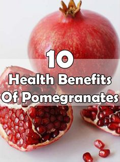 Pomegranates Health Benefits: Highly amount of anti-oxidants.thus preventing many cancers especially prostate cancer, breast cancer and lung cancer.