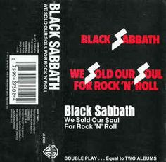 Black Sabbath - We Sold Our Soul For Rock 'N' Roll: buy Cass, Comp at Discogs