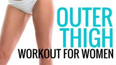 Workouts for Women - Outer Thigh Exercises - Christina Carlyle
