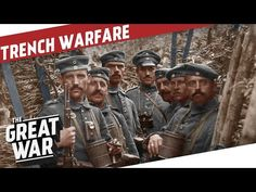 Trench Warfare in World War 1 I THE GREAT WAR Special - YouTube