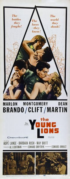 The Young Lions Marlon Brando, Montgomery Clift, Dean Martin Lion Movie, Barbara Rush, Lee Van Cleef, Lion Poster, Montgomery Clift, War Film, Dean Martin, Marlon Brando, Great Films