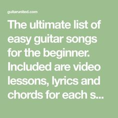 The ultimate list of easy guitar songs for the beginner. Included are video lessons, lyrics and chords for each song. This list will keep you busy! Basic Guitar Lessons, Online Guitar Lessons, Guitar Lessons For Beginners, Piano Lessons, Music Lessons, Art Lessons, Guitar Chords For Songs, Acoustic Guitar Lessons, Lyrics And Chords