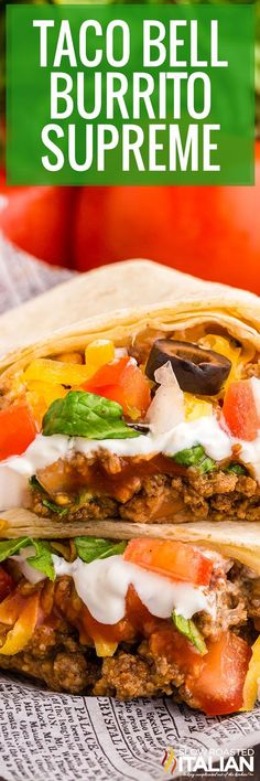 The Taco Bell burrito supreme is a popular menu item that can easily be made at home. Skip the drive thru and try this recipe for dinner tonight! Mexican Chalupas Recipe, Chalupa Recipe, Taco Recipe, Mexican Dishes, Mexican Food Recipes, Beef Recipes, Dinner Recipes, Restaurant Recipes, The Slow Roasted Italian
