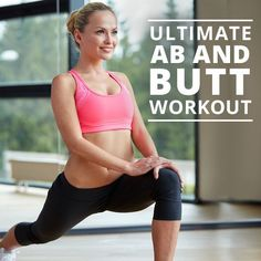 Ultimate Ab and Butt Workout - the best workouts are those that target multiple areas at once!  #abs #buttworkout #flatbelly