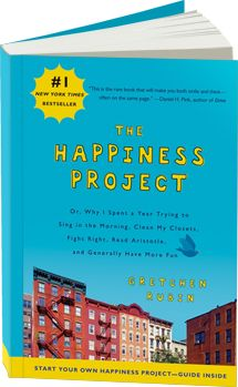 The Happiness Project (by Gretchen Rubin) - With humor and insight, she chronicles the year she spent testing the studies and theories about how to be happier.