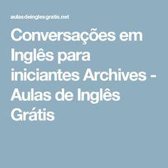 Conversações em Inglês para iniciantes Archives - Aulas de Inglês Grátis