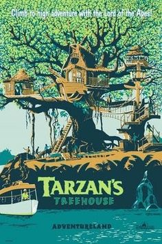 TARZAN'S TREEHOUSE - nearly the same poster as the Swiss Family Robinson Treehouse.