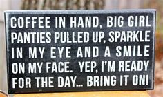 Coffee in Hand – Box Sign. Love it!!!